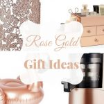Top 10 Rose Gold Gift Ideas 2017